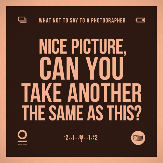 What-Not-To-Say-To-a-Photographer_7